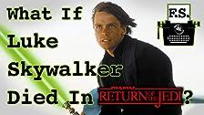 E se Luke Skywalker morisse in Return of the Jedi?