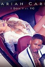 Mariah Carey Feat. YG: I Don't Poster