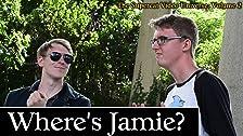 Where's Jamie?