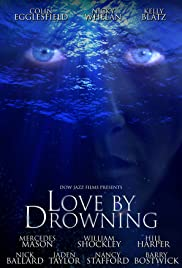 Love by Drowning Poster