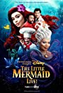 The Little Mermaid Live! (2019) Poster