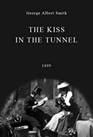 A Kiss in the Tunnel (1899) Poster - Movie Forum, Cast, Reviews
