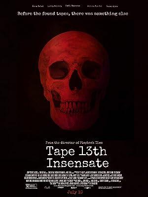 Tape 13th: Insensate