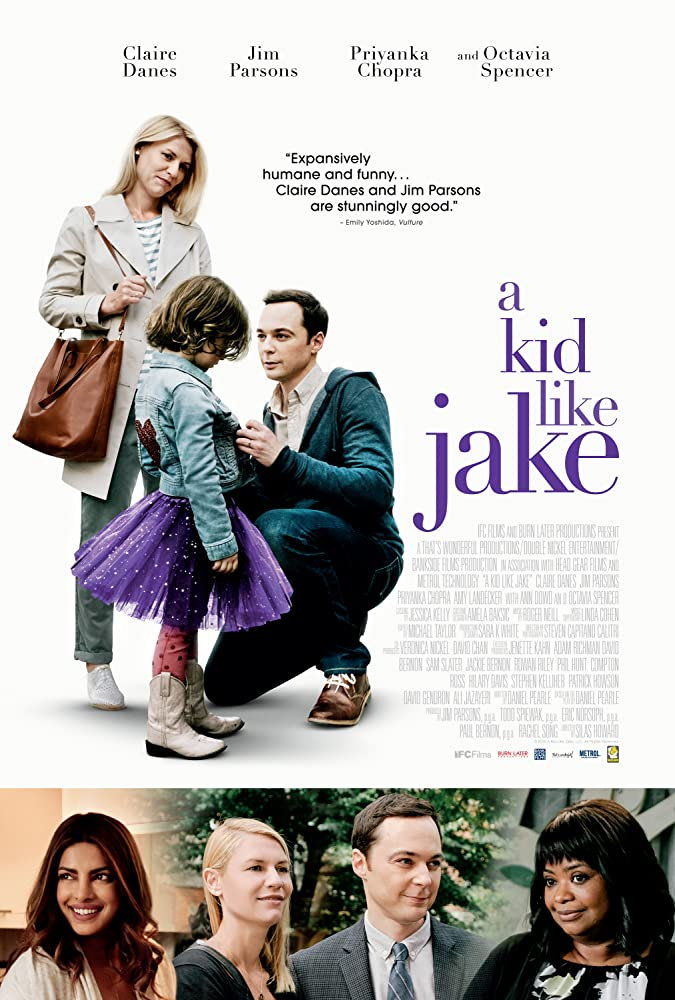 Claire Danes, Octavia Spencer, Priyanka Chopra, and Jim Parsons in A Kid Like Jake (2018)