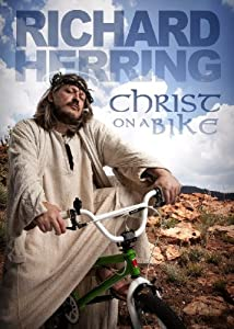 Movie for free downloading Richard Herring: Christ on a Bike! by Chris Evans [SATRip]