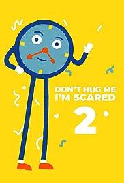 Don't Hug Me I'm Scared 2: Time Poster