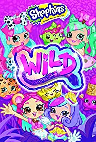 Primary photo for Shopkins Wild