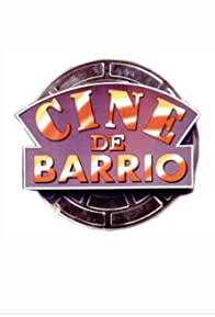 Primary photo for Cine de barrio