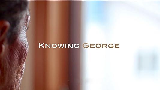 Watch free xvid movies Knowing George [720p]