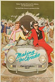 Making the Grade (1984) Poster - Movie Forum, Cast, Reviews