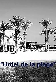 Primary photo for Hôtel de la plage