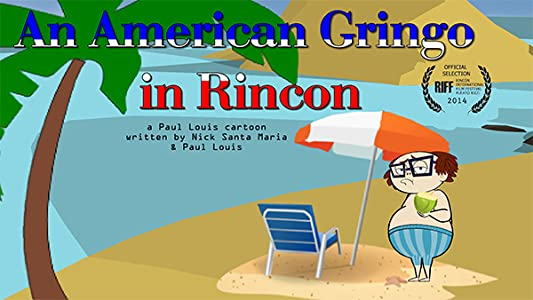 Watchmovies online An American Gringo in Rincon by [[movie]