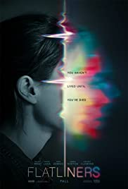 Flatliners: Just What The Director Ordered Poster