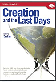 Creation and the Last Days Poster