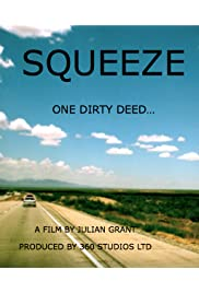Squeeze: One Dirty Deed