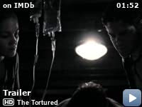 1928d0621c72b The Tortured (2010) - IMDb