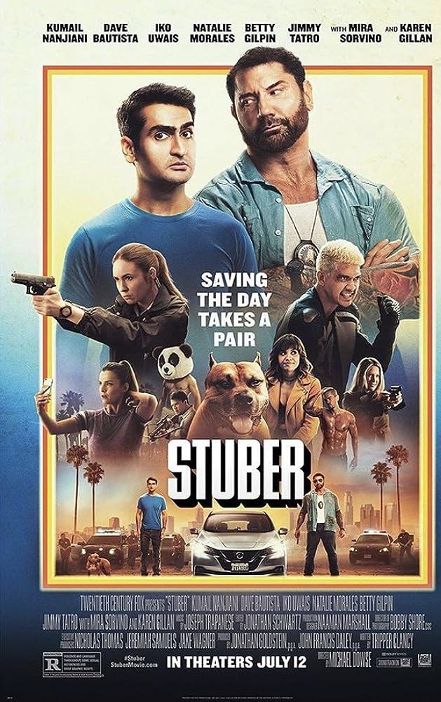 Stuber Watch Full Michael Dowse Tripper Clancy No Sign Up MV5BOGE1ZjFhYzAtYWM4ZC00NGI1LWFmYzMtZWRhZDhjMjE4YzBjXkEyXkFqcGdeQXVyODQzNTE3ODc@._V1_SY1000_CR0,0,629,1000_AL_