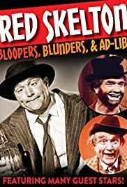 Red Skelton: Bloopers, Blunders and Ad-Libs Poster