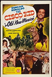 The Cisco Kid in Old New Mexico Poster