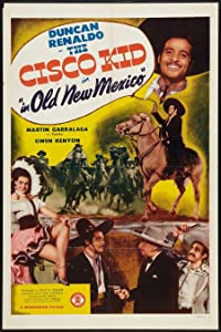 The Cisco Kid in Old New Mexico USA