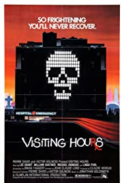 Visiting Hours (1982) Poster - Movie Forum, Cast, Reviews