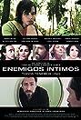 Enemigos íntimos (2008) Poster