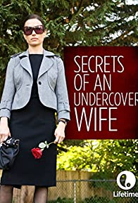 Primary photo for Secrets of an Undercover Wife