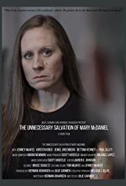The Unnecessary Salvation of Mary McDaniel Poster