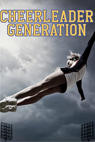 Cheerleader Generation - Season 1