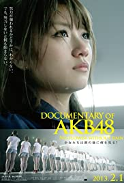 Documentary of AKB48: No Flower Without Rain (2013) - IMDb