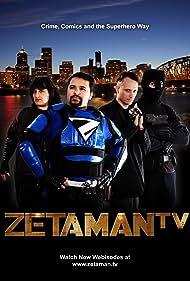 The Real Adventures of Zetaman (2009)