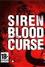 Siren: Blood Curse (2008) Poster