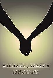 Michael Jackson Feat. Akon: Hold My Hand Poster