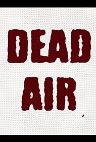 Dead Air (2016)