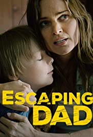 Escaping Dad (2017) Poster - Movie Forum, Cast, Reviews