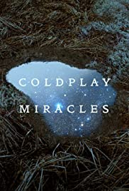 Coldplay: Miracles (Lyric Video) Poster