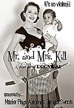 Mr. and Mrs. Kill