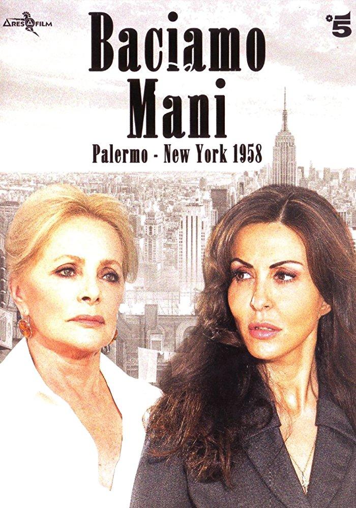 Baciamo le mani: Palermo-New York 1958 (2013)