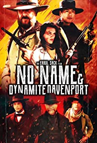 Primary photo for No Name and Dynamite Davenport