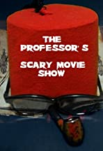 The Professor's Scary Movie Show