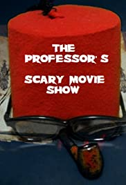 The Professor's Scary Movie Show Poster