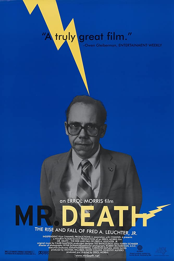 Fred A. Leuchter Jr. in Mr. Death: The Rise and Fall of Fred A. Leuchter, Jr. (1999)