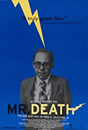 Mr. Death: The Rise and Fall of Fred A. Leuchter, Jr. Poster