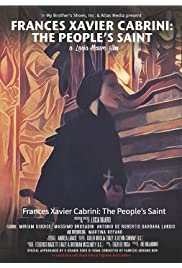 Frances Xavier Cabrini: The People's Saint