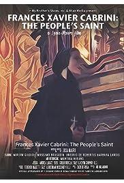 Frances Xavier Cabrini: The People's Saint