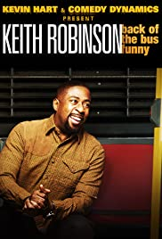 Kevin Hart Presents: Keith Robinson - Back of the Bus Funny (2014) 720p