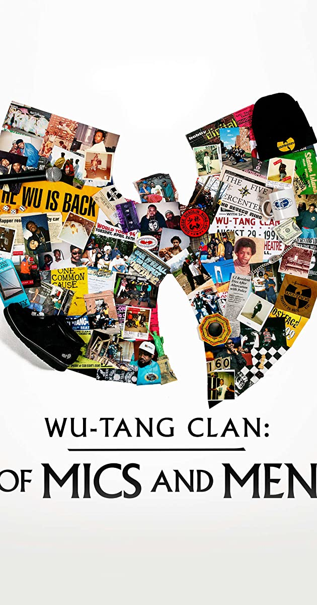 Download Wu-Tang Clan: Of Mics and Men or watch streaming online complete episodes of  Season 1 in HD 720p 1080p using torrent