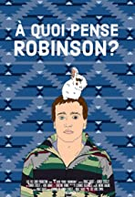 What's on Robinson's Mind