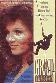 Grand Larceny(1987) Poster - Movie Forum, Cast, Reviews