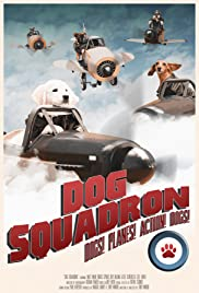 Dog Squadron Poster